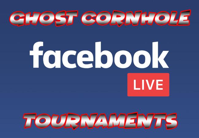 FB Live Ghost Cornhole online tournaments