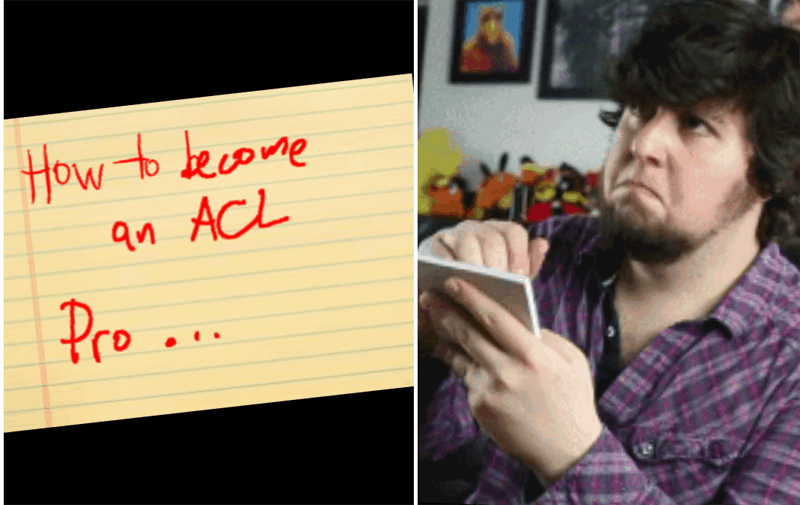 How to become an ACL pro