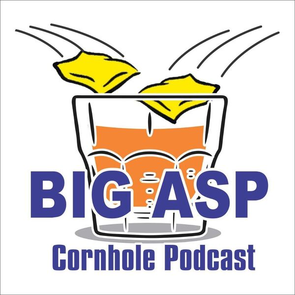 Big Asp Cornhole Podcast