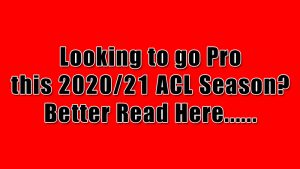 How to become an ACL Pro Player in 2020/21 season