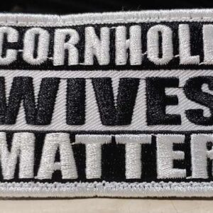 Cornhole Wives Matter embroidered patch