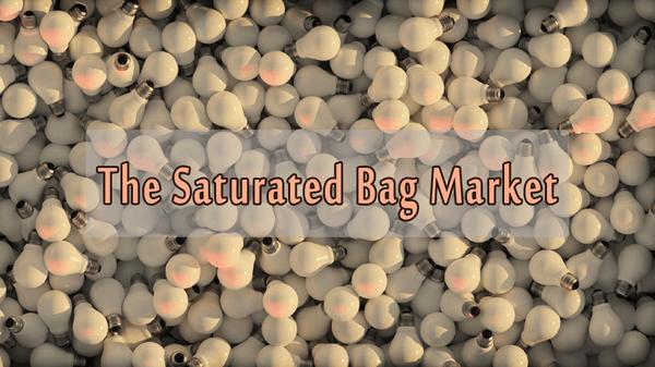 Saturated bag market